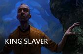 King Slaver