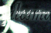 Myth of a salesman
