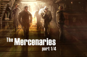 The Mercenaries (Part One)