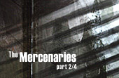 The Mercenaries (Part Two)