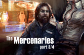 The Mercenaries (Part Three)