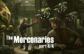 The Mercenaries (Part Four)