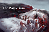 The Plague Years