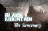 Black Mountain: The Sanctuary