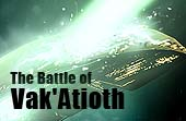 The Battle of Vak'Atioth