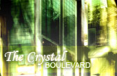 The Crystal Boulevard