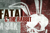 Fatal and The rabbit