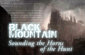 Black Mountain: Sounding the Horns of the Hunt