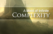 A Mind of Infinite Complexity