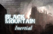Black Mountain: Inertial