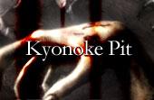 Kyonoke Pit