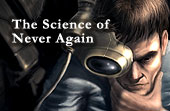 The Science of Never Again