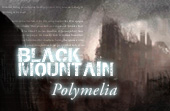 Black Mountain: Polymelia