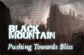 Black Mountain: Pushing Towards Bliss
