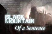 Black Mountain: Of a Sentence