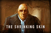"""The Shrinking Skin"""