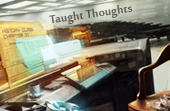 Taught Thoughts