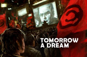 """Tomorrow A Dream"""