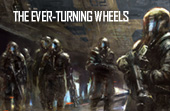 The Ever-Turning Wheels